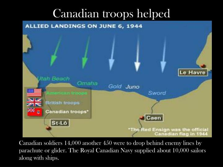 Canadian troops helped
