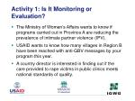 activity 1 is it monitoring or evaluation