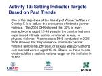 activity 13 setting indicator targets based on past trends