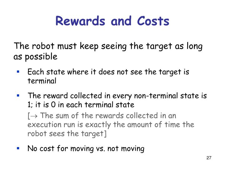 Rewards and Costs