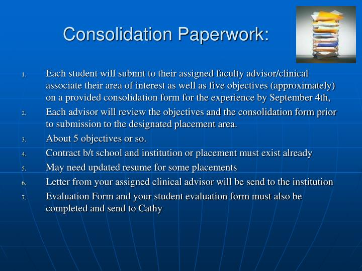 Consolidation Paperwork: