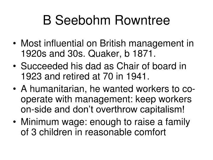 B Seebohm Rowntree
