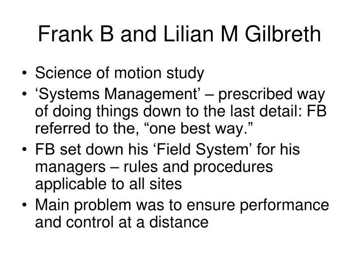 Frank B and Lilian M Gilbreth