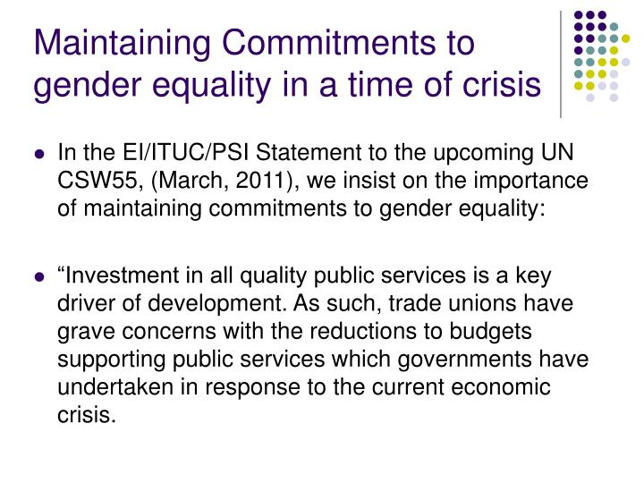 Maintaining Commitments to gender equality in a time of crisis