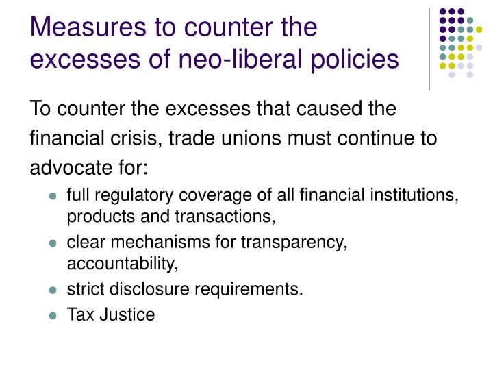 Measures to counter the excesses of neo-liberal policies
