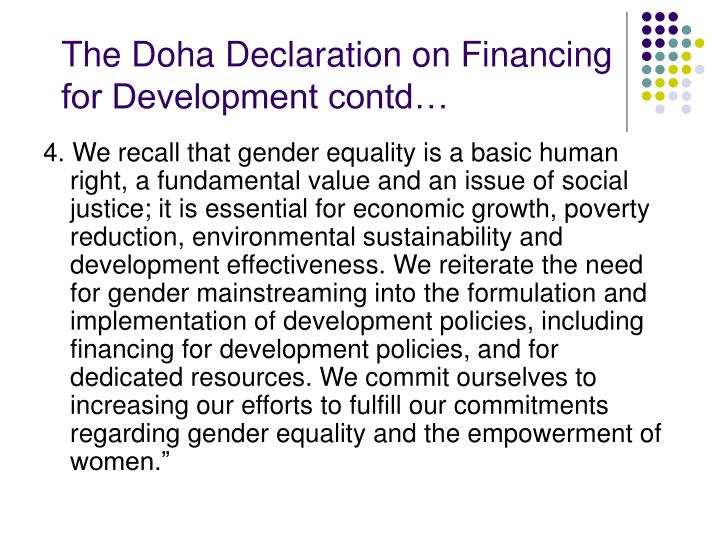 The Doha Declaration on Financing for Development contd…
