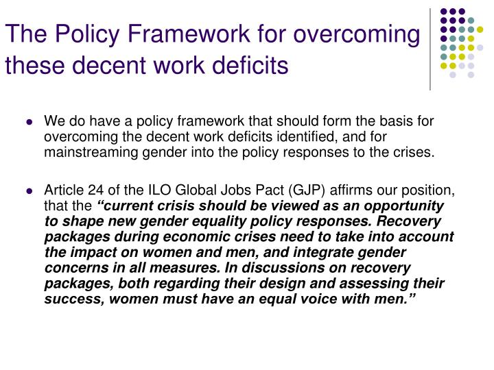 The Policy Framework for overcoming these decent work deficits