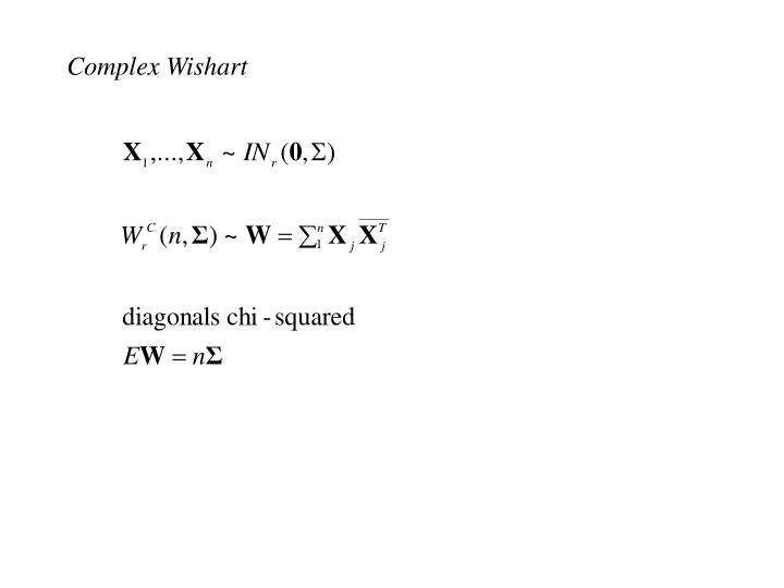 Complex Wishart