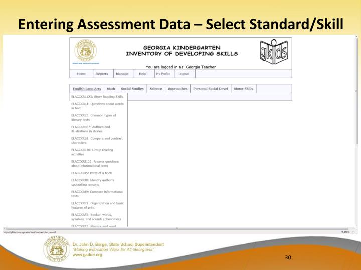 Entering Assessment Data – Select Standard/Skill