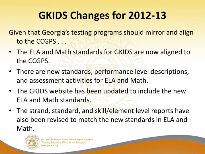 GKIDS Changes for 2012-13