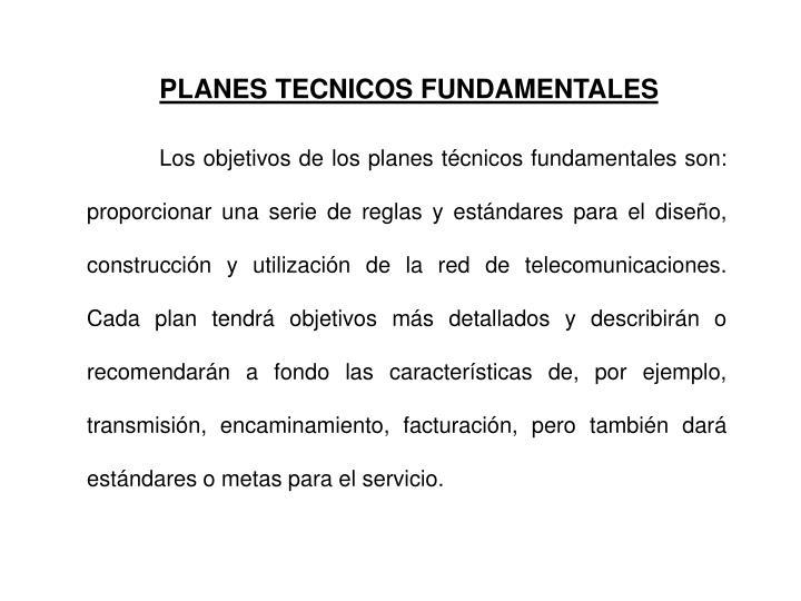 PLANES TECNICOS FUNDAMENTALES