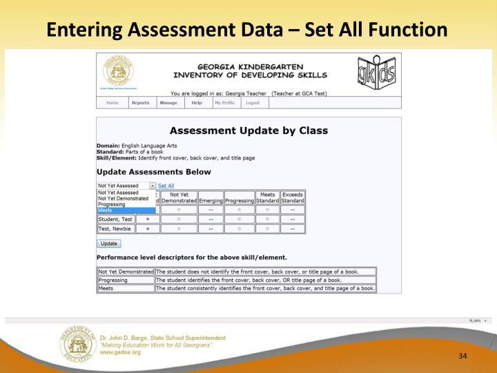 Entering Assessment Data – Set All Function