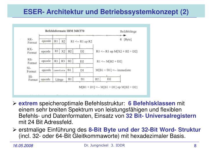 ESER- Architektur und Betriebssystemkonzept (2)