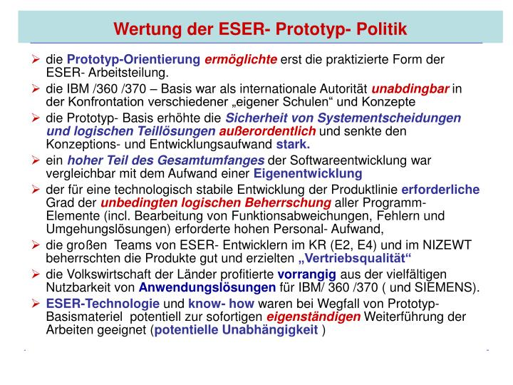 Wertung der ESER- Prototyp- Politik