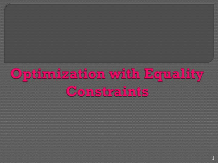 optimization with equality constraints n.