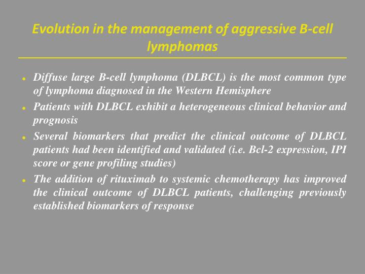 Evolution in the management of aggressive b cell lymphomas