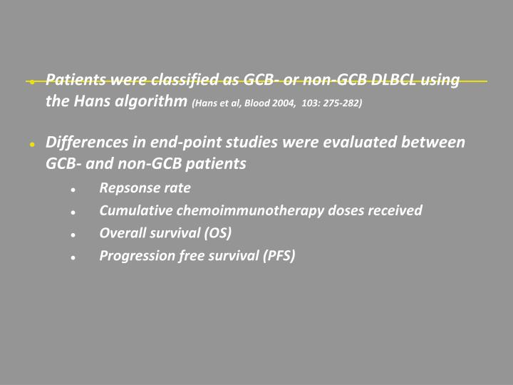Patients were classified as GCB- or non-GCB DLBCL using the Hans algorithm