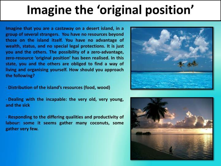 Imagine the 'original position'