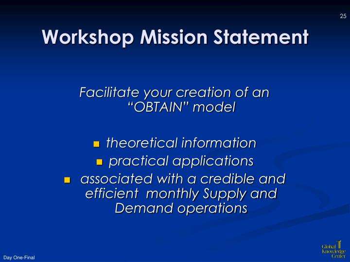 Workshop Mission Statement