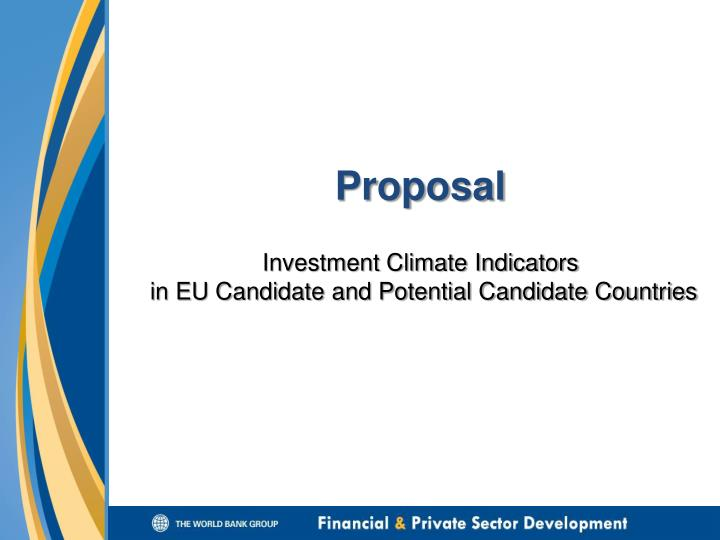 Proposal investment climate indicators in eu candidate and potential candidate countries