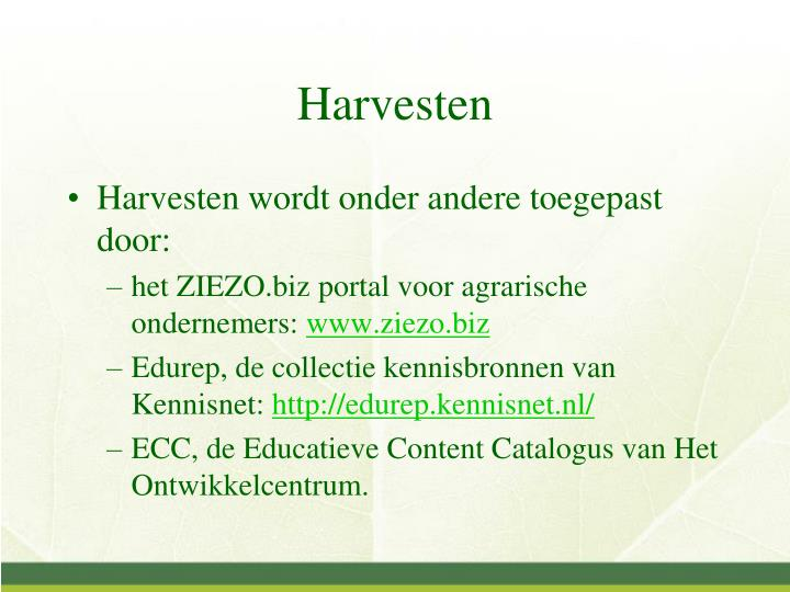 Harvesten