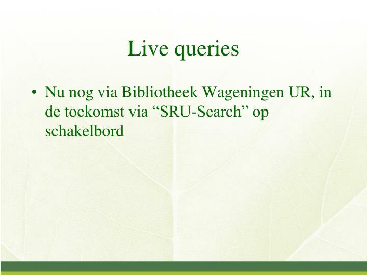 Live queries