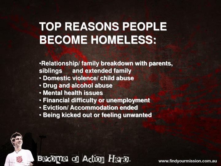 TOP REASONS PEOPLE BECOME HOMELESS: