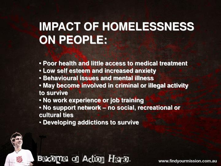 IMPACT OF HOMELESSNESS ON PEOPLE: