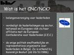 wat is het cnc nck