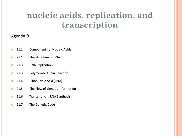Nucleic acids, replication, and