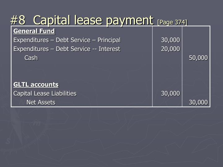 #8  Capital lease payment