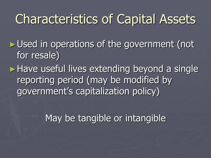 Characteristics of Capital Assets