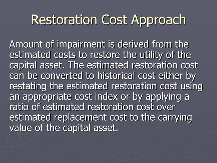 Restoration Cost Approach