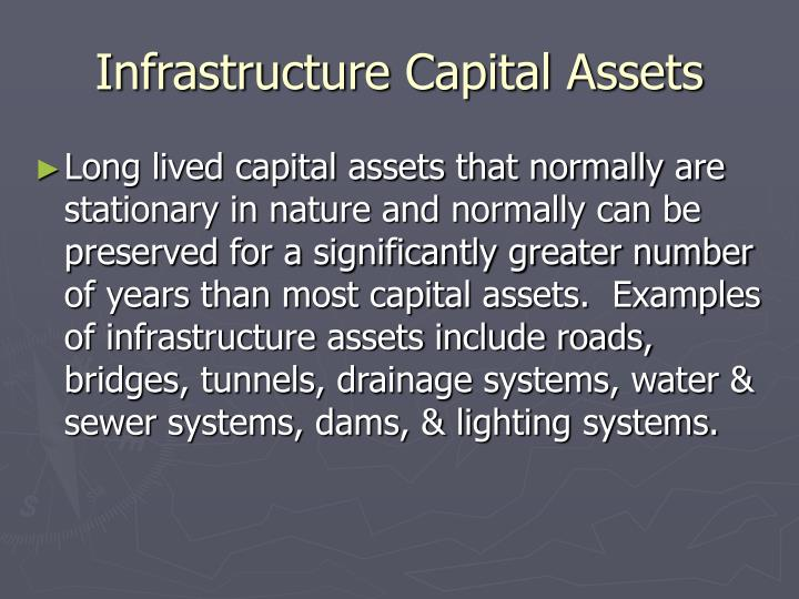 Infrastructure Capital Assets