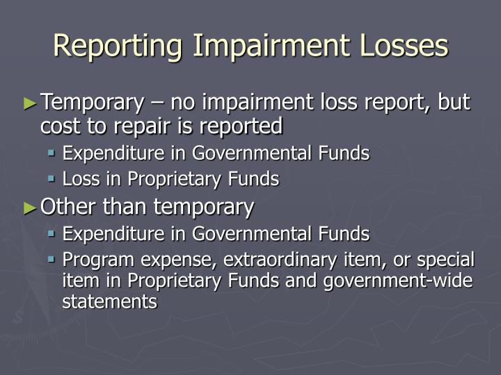 Reporting Impairment Losses