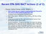 recent epa ghg bact actions 2 of 2