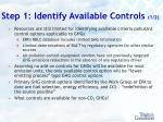step 1 identify available controls 1 2
