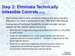 step 2 eliminate technically infeasible controls 1 2