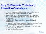 step 2 eliminate technically infeasible controls 2 2