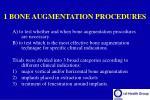 1 bone augmentation procedures