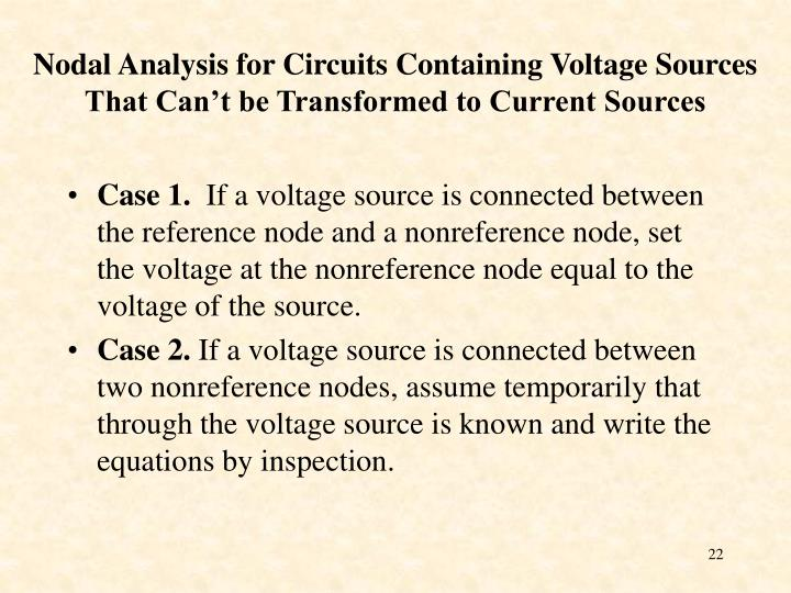 Nodal Analysis for Circuits Containing Voltage Sources That Can't be Transformed to Current Sources