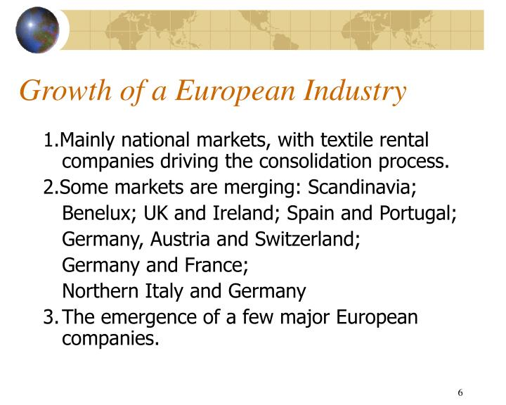 Growth of a European Industry