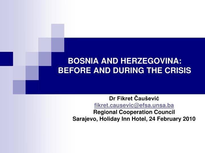 bosnia and herzegovina before and during the crisis n.