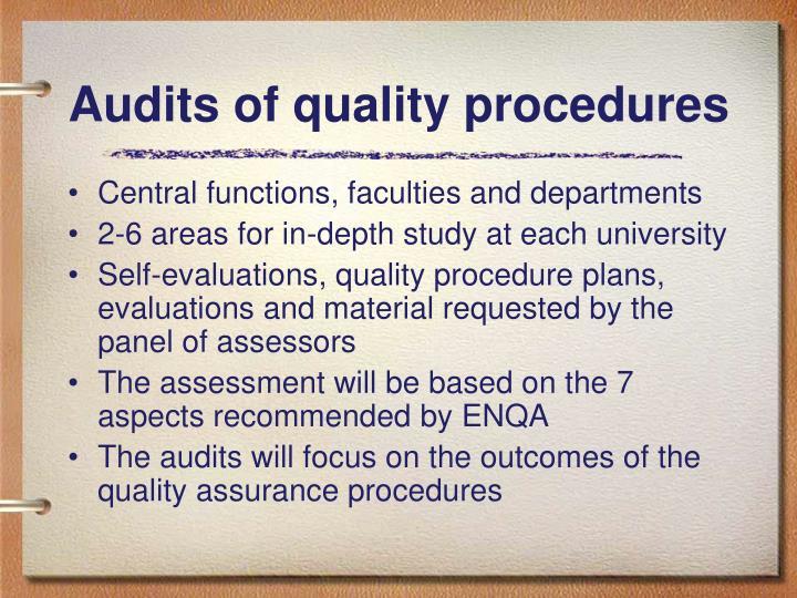 Audits of quality procedures
