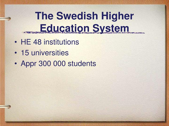 The swedish higher education system