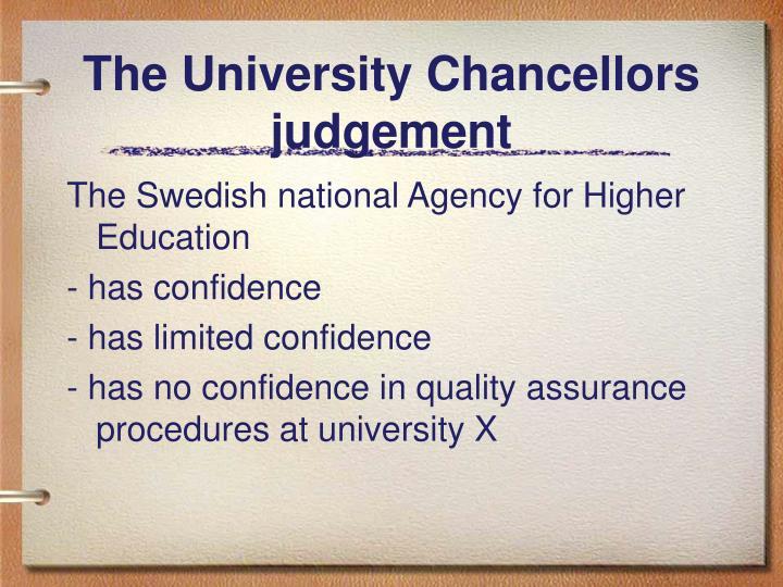 The University Chancellors judgement