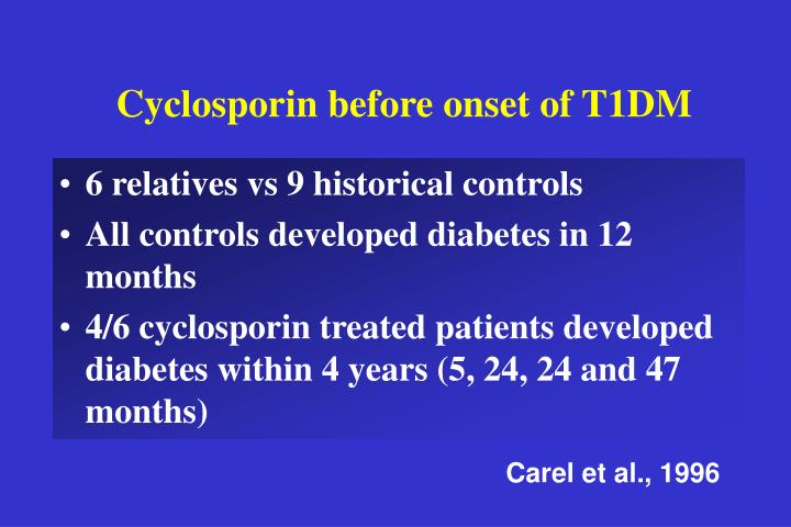 Cyclosporin before onset of T1DM