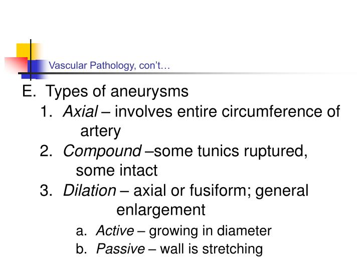 Vascular Pathology, con't…