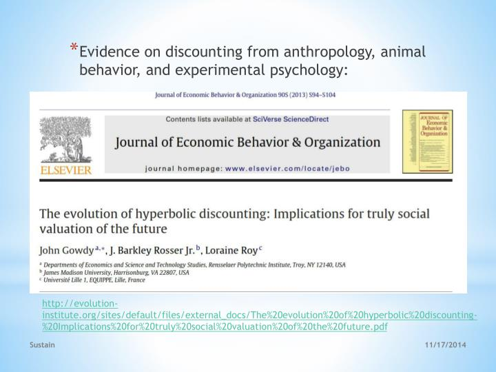 Evidence on discounting from anthropology, animal behavior, and experimental psychology: