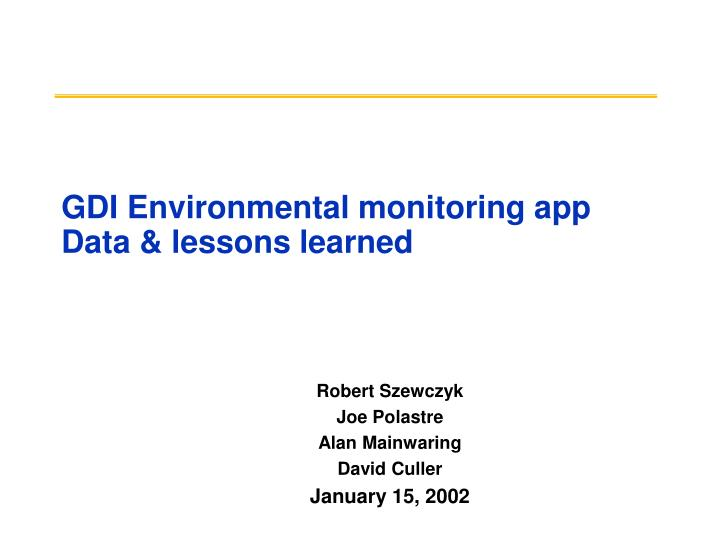 Gdi environmental monitoring app data lessons learned